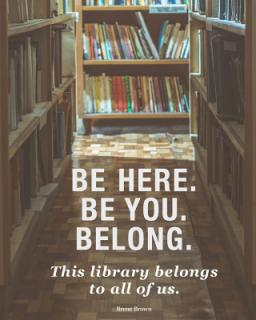 Be Here, Be You, Belong